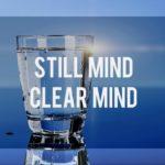 Still Mind, Clear Mind