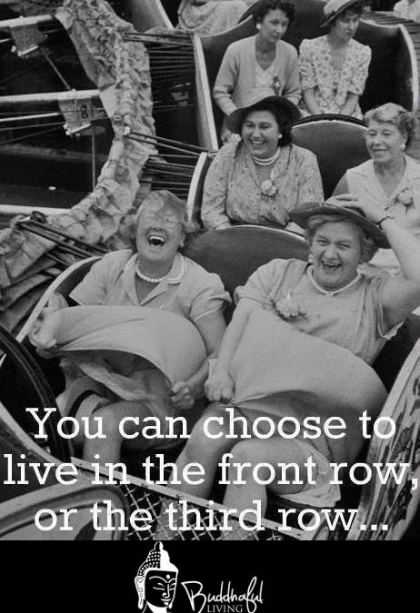 Choose A Front Row Life