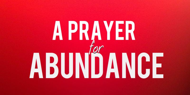 A Prayer for Abundance