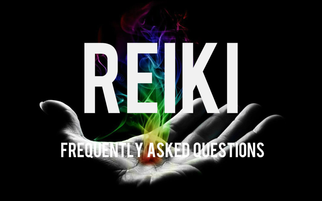 Reiki: Frequently Asked Questions