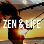 Zen & Life
